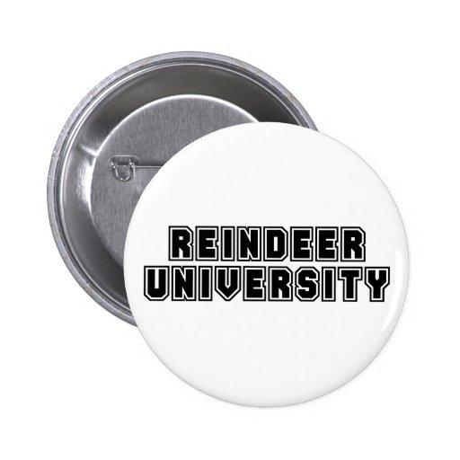 Botón de la universidad del reno pin redondo de 2 pulgadas