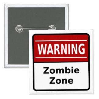 Botón de la zona del zombi pin