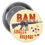 Botón de las armas de asalto de la prohibición pin redondo de 3 pulgadas