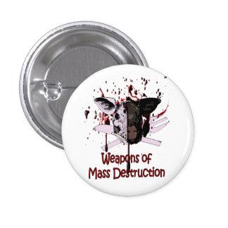 Botón de las armas de destrucción masiva pin redondo de 1 pulgada