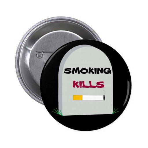 Botón de las matanzas que fuma pins