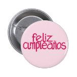 Botón de las rosas fuertes de Feliz Cumpleaños Pin Redondo De 2 Pulgadas