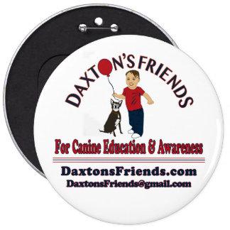 Botón de los amigos de Daxton oficial Pin