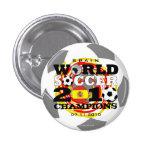 Botón de los campeones del mundial 2010 de España Pin