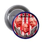 Botón de los criminales de guerra pin redondo de 2 pulgadas