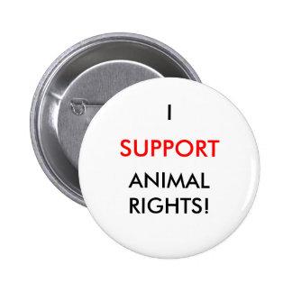Botón de los derechos de los animales, blanco pin redondo de 2 pulgadas
