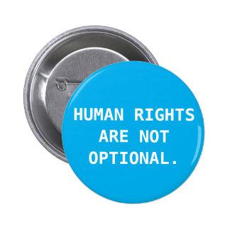 Botón de los derechos humanos pin redondo de 2 pulgadas