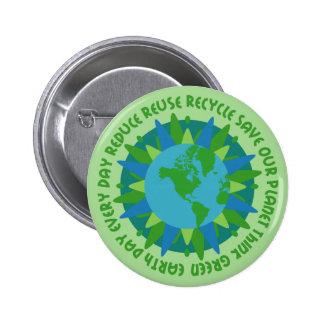 Botón de los lemas del Día de la Tierra Pin Redondo De 2 Pulgadas
