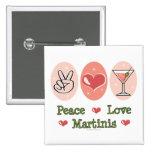 Botón de Martini del amor de la paz Pins