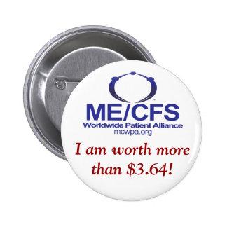 ¡Botón de MCWPA, valgo más de $3,64! Pin