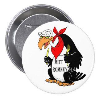 Botón de Mitt Romney del buitre Pin Redondo De 3 Pulgadas