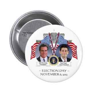 BOTÓN de Mitt Romney Paul Ryan del DÍA de ELECCIÓN Pin