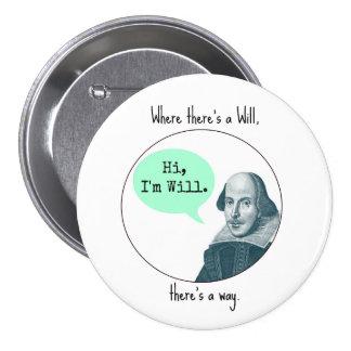 Botón de motivación divertido de William Pin Redondo De 3 Pulgadas