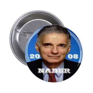 Botón de Nader 2008 Pin Redondo De 2 Pulgadas