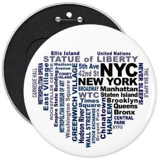 Botón de NYC - tamaño colosal Pin Redondo De 6 Pulgadas