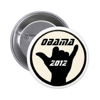 Botón de Obama Shaka Pin Redondo De 2 Pulgadas