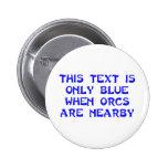 Botón de Orcs Pin