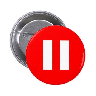 Botón de pausa pin redondo de 2 pulgadas