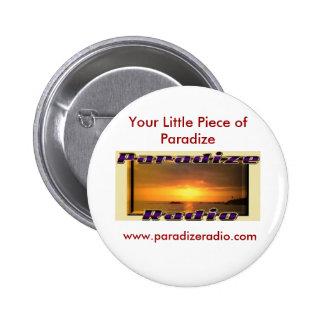 Botón de radio de Paradize Pin Redondo De 2 Pulgadas