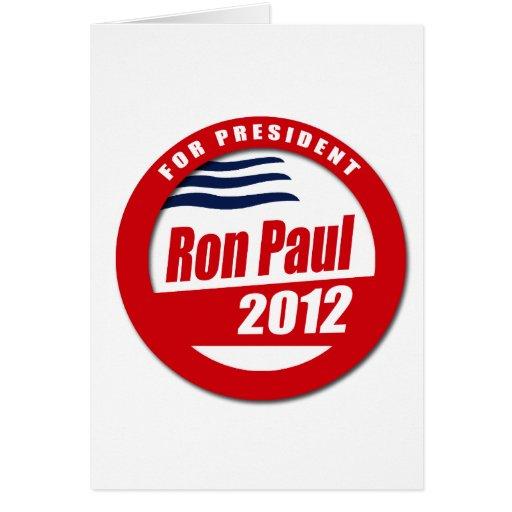 Botón de Ron Paul 2012 Tarjeta De Felicitación