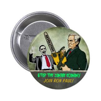 Botón de Ron Paul de la economía del zombi Pin Redondo De 2 Pulgadas