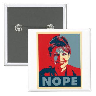 """Botón de Sarah Palin """"NOPE"""""""