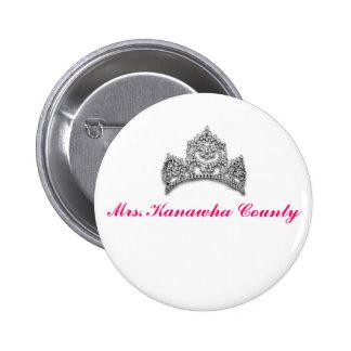 Botón de señora el condado de Kanawha Pin Redondo De 2 Pulgadas