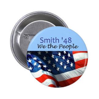 """Botón de Smith 2048 """"nosotros la gente - bandera a Pin Redondo De 2 Pulgadas"""