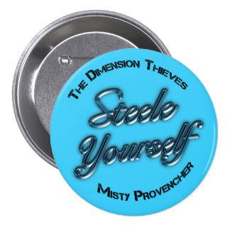 Botón de Steele usted mismo Pin Redondo De 3 Pulgadas