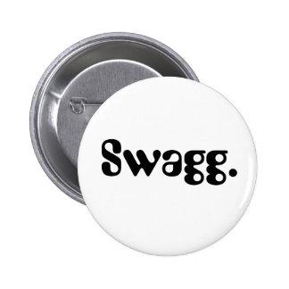 Botón de Swagg Pin Redondo De 2 Pulgadas