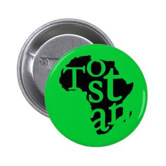 Botón de Tostan Pin Redondo De 2 Pulgadas