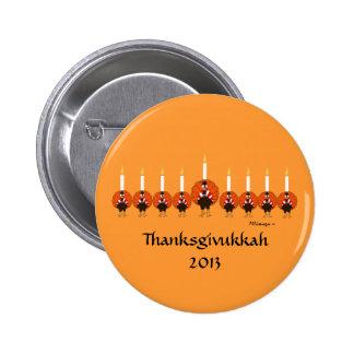 Botón de Turquía Menorah Thanksgivukkah Pin