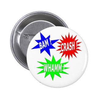 Botón de Whamm del desplome del Bam Pin Redondo De 2 Pulgadas