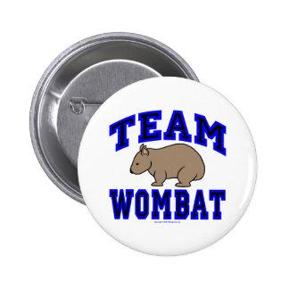 Botón de Wombat IV del equipo Pins