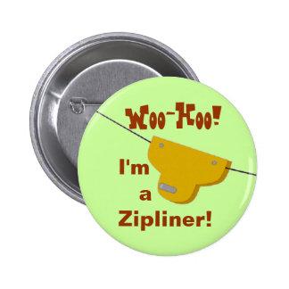 Botón de Zipliner Pin Redondo De 2 Pulgadas