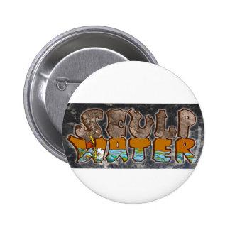 Botón del agua de Sculp Pin Redondo De 2 Pulgadas