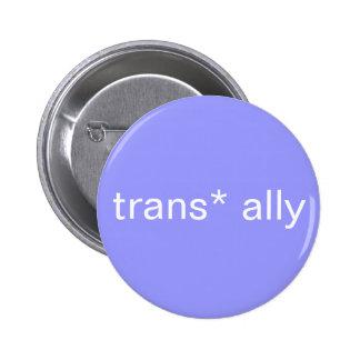 botón del aliado del trans* pin redondo de 2 pulgadas