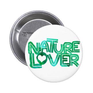 Botón del amante de naturaleza pin redondo de 2 pulgadas