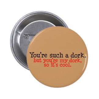 Botón del amante del Dork Pin Redondo De 2 Pulgadas