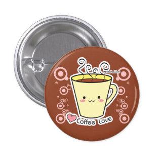 Botón del amor del café pin redondo de 1 pulgada