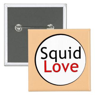 Botón del amor del calamar pin cuadrado