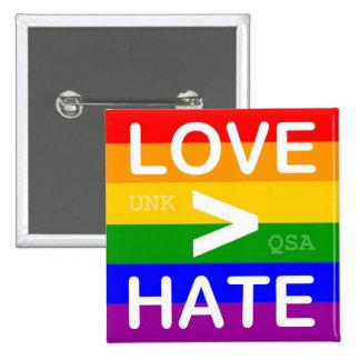 "Botón del ""amor > del odio"" pin"