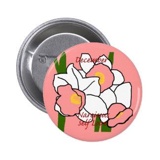 Botón del amor del uno mismo del narciso de DEC Pin Redondo De 2 Pulgadas
