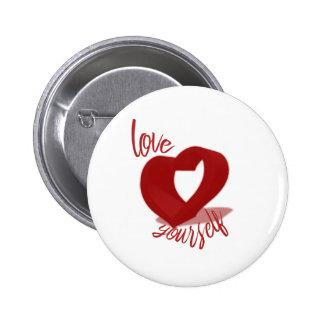 Botón del amor usted mismo pin redondo de 2 pulgadas