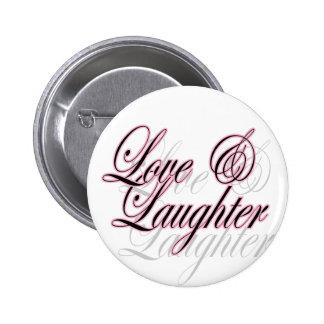 Botón del amor y de la risa pin redondo de 2 pulgadas