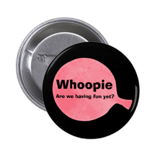 Botón del amortiguador de Whoopee Pin Redondo De 2 Pulgadas