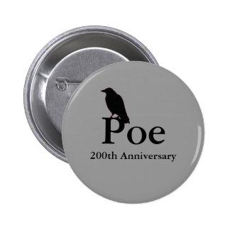Botón del aniversario del Poe 200o Pin Redondo De 2 Pulgadas