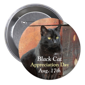 Botón del aprecio del gato negro pin redondo de 3 pulgadas