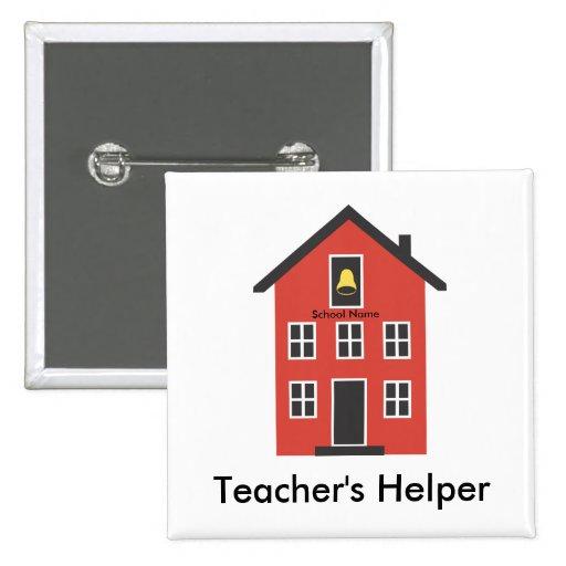 Botón del ayudante del profesor rojo de la escuela pin