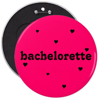 "botón del ""bachelorette"" pin redondo de 6 pulgadas"